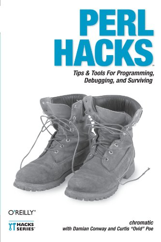 9780596526740: Perl Hacks: Tips & Tools for Programming, Debugging, and Surviving