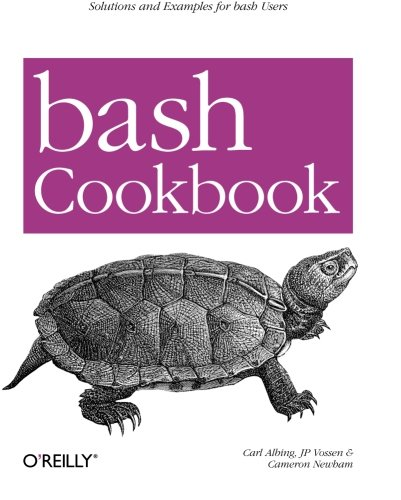 9780596526788: bash Cookbook: Solutions and Examples for bash Users (Cookbooks (O'Reilly))