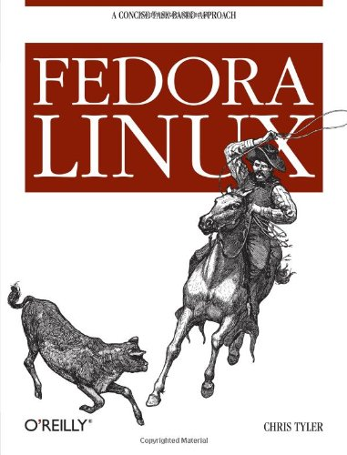 9780596526825: Fedora Linux: A Complete Guide to Red Hat's Community Distribution