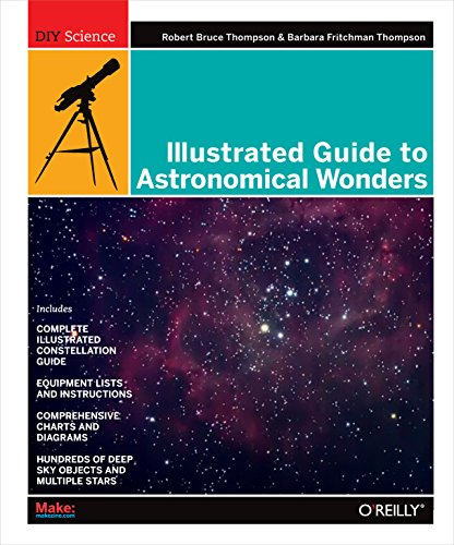 9780596526856: Illustrated Guide to Astronomical Wonders: From Novice to Master Observer (Diy Science)