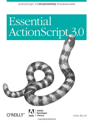 9780596526948: Essential ActionScript 3.0: ActionScript 3.0 Programming Fundamentals