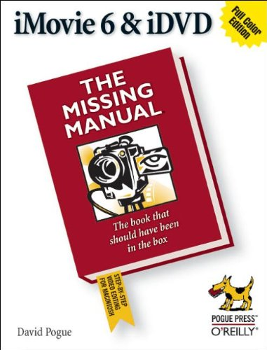 9780596527266: iMovie 6 & iDVD: The Missing Manual