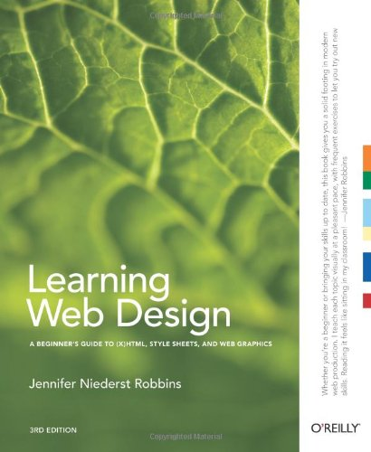 9780596527525: Learning Web Design: A Beginner's Guide to (X)HTML, StyleSheets, and Web Graphics