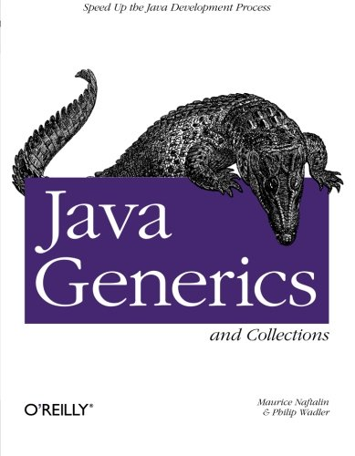 9780596527754: Java Generics and Collections: Speed Up the Java Development Process