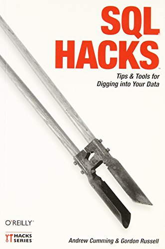 9780596527990: SQL Hacks: Tips & Tools for Digging Into Your Data