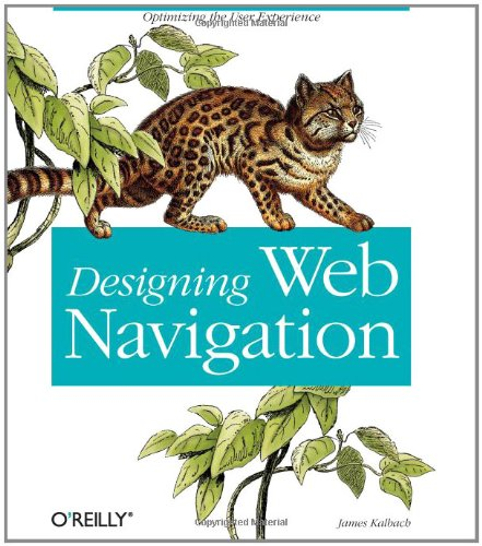 9780596528102: Designing Web Navigation: Optimizing the User Experience