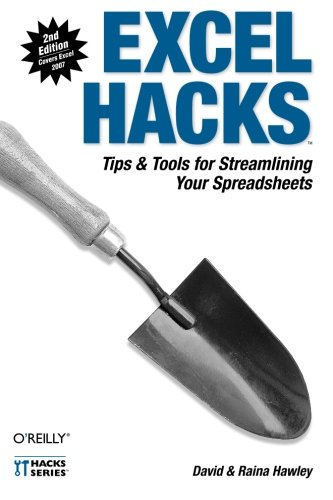 9780596528348: Excel Hacks: Tips & Tools for Streamlining Your Spreadsheets