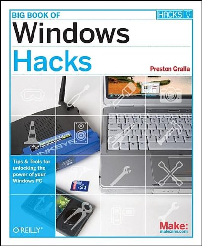 9780596528355: Big Book of Windows Hacks: Tips & Tools for Unlocking the Power of Your Windows PC