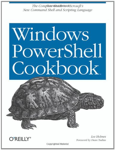 9780596528492: Windows PowerShell Cookbook: for Windows, Exchange 2007, and MOM V3: The Definitive Guide