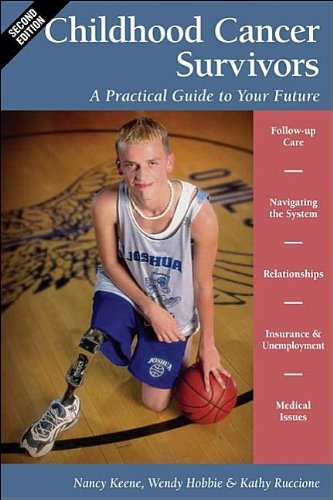 9780596528515: Childhood Cancer Survivors: A Practical Guide to Your Future (Childhood Cancer Guides)