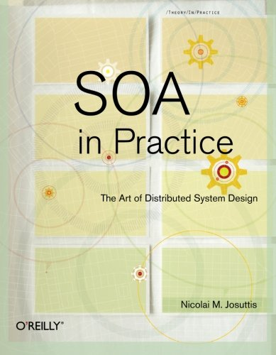 9780596529550: SOA in Practice: The Art of Distributed System Design