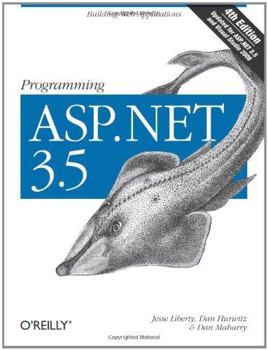 9780596529567: Programming ASP.NET 3.5: Building Web Applications