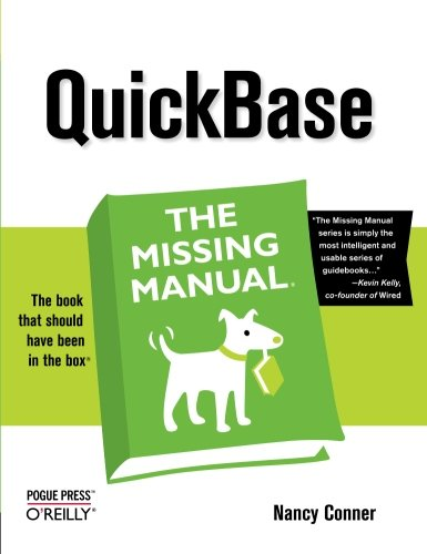 9780596529604: QuickBase: The Missing Manual