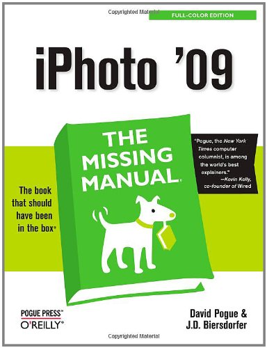 9780596801441: iPhoto '09: The Missing Manual