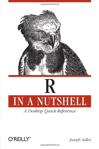9780596801700: R in a Nutshell: A Desktop Quick Reference (In a Nutshell (O'Reilly))
