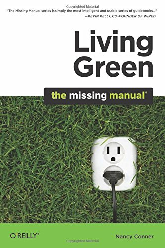 9780596801724: Living Green: The Missing Manual