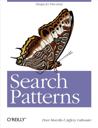 Search Patterns: Design for Discovery (0596802277) by Peter Morville; Jeffery Callender