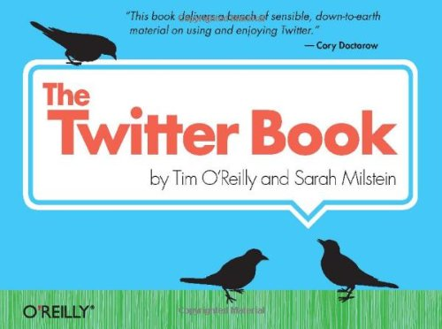 9780596802813: The Twitter Book