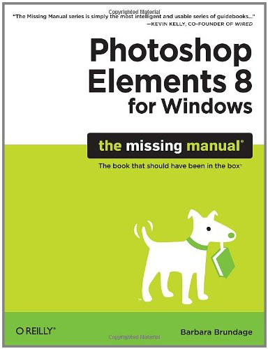 9780596803476: Photoshop Elements 8 for Windows: The Missing Manual