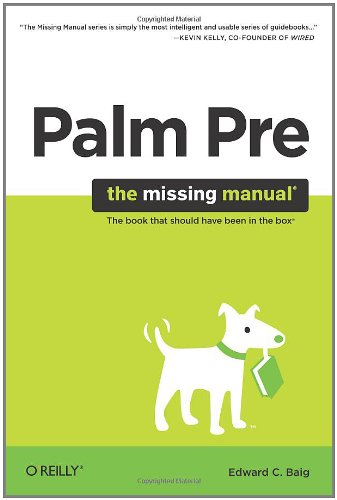9780596803704: Palm Pre: The Missing Manual