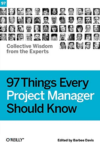 97 Things Every Project Manager Should Know: Barbee Davis