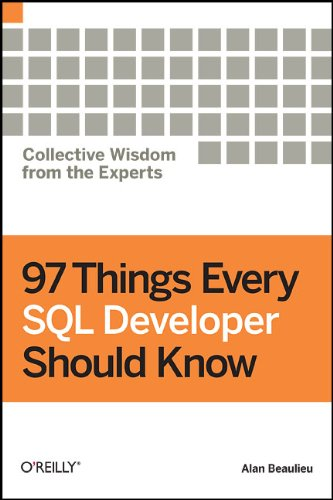 9780596804336: 97 Things Every SQL Developer Should Know