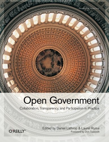 9780596804350: Open Government: Collaboration, Transparency, and Participation in Practice