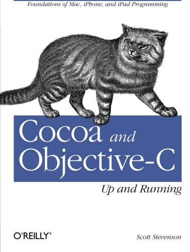 9780596804794: Cocoa and Objective-C: Up and Running