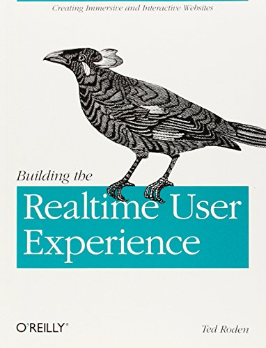 9780596806156: Building the Realtime User Experience: Creating Immersive and Interactive Websites