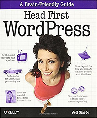 9780596806286: Head First WordPress: A Brain-Friendly Guide to Creating Your Own Custom WordPress Blog