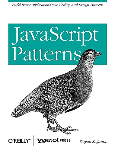 9780596806750: JavaScript Patterns: Build Better Applications with Coding and Design Patterns