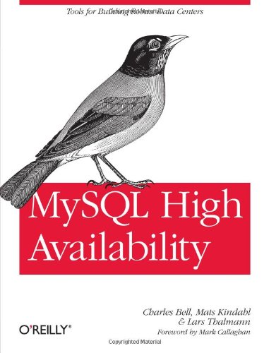 9780596807306: MySQL High Availability: Tools for Building Robust Data Centers