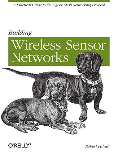 9780596807733: Building Wireless Sensor Networks: with ZigBee, XBee, Arduino, and Processing