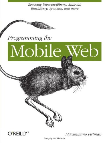 9780596807788: Programming the Mobile Web