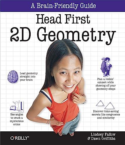 9780596808334: Head First 2D Geometry: A Brain-Friendly Guide