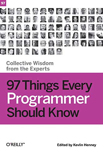 9780596809485: 97 Things Every Programmer Should Know: Collective Wisdom from the Experts