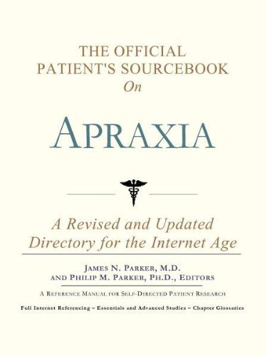 9780597830464: The Official Patient's Sourcebook on Apraxia: A Revised and Updated Directory for the Internet Age