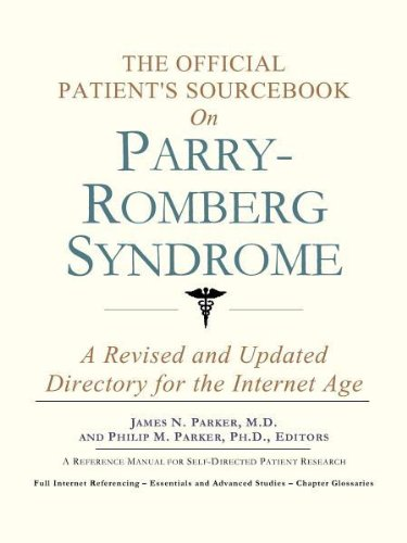 9780597830785: The Official Patient's Sourcebook on Parry-Romberg Syndrome: A Revised and Updated Directory for the Internet Age