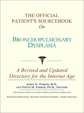 9780597831430: The Official Patient's Sourcebook on Bronchopulmonary Dysplasia