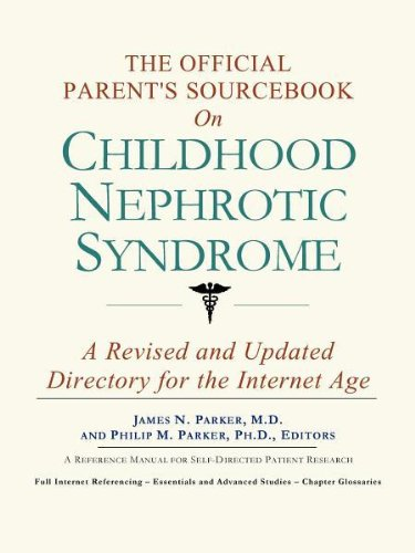 9780597832161: The Official Parent's Sourcebook on Childhood Nephrotic Syndrome