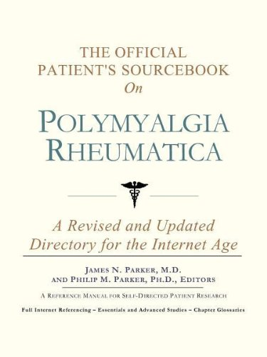 9780597833083: The Official Patient's Sourcebook on Polymyalgia Rheumatica: A Revised and Updated Directory for the Internet Age