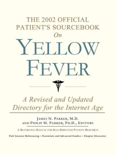 9780597833137: The 2002 Official Patient's Sourcebook on Yellow Fever: A Revised and Updated Directory for the Internet Age