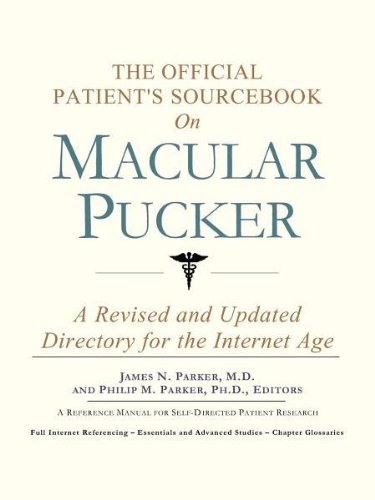 9780597833793: The Official Patient's Sourcebook on Macular Pucker: A Revised and Updated Directory for the Internet Age