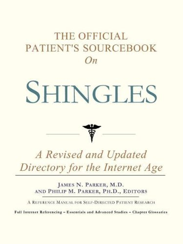 The Official Patient's Sourcebook on Shingles: A Revised and Updated Directory for the ...
