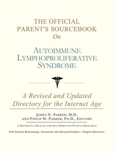 9780597834479: The Official Parent's Sourcebook on Autoimmune Lymphoproliferative Syndrome: A Revised and Updated Directory for the Internet Age