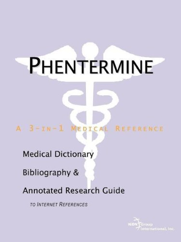 9780597836336: Phentermine - A Medical Dictionary, Bibliography, and Annotated Research Guide to Internet References