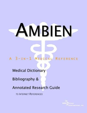9780597836930: Ambien - A Medical Dictionary, Bibliography, and Annotated Research Guide to Internet References