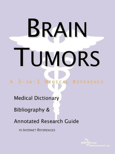 9780597837999: Brain Tumors - A Medical Dictionary, Bibliography, and Annotated Research Guide to Internet References
