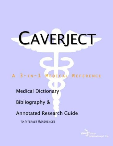 9780597838538: Caverject: A Medical Dictionary, Bibliography, and Annotated Research Guide to Internet References