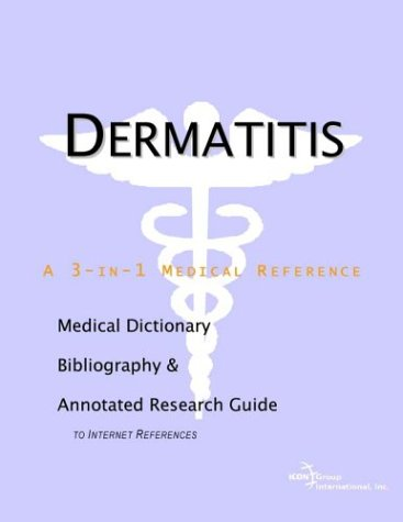 9780597838811: Dermatitis - A Medical Dictionary, Bibliography, and Annotated Research Guide to Internet References